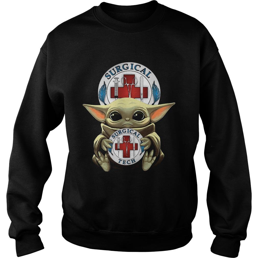 Baby Yoda Hug Surgical Tech  Sweatshirt
