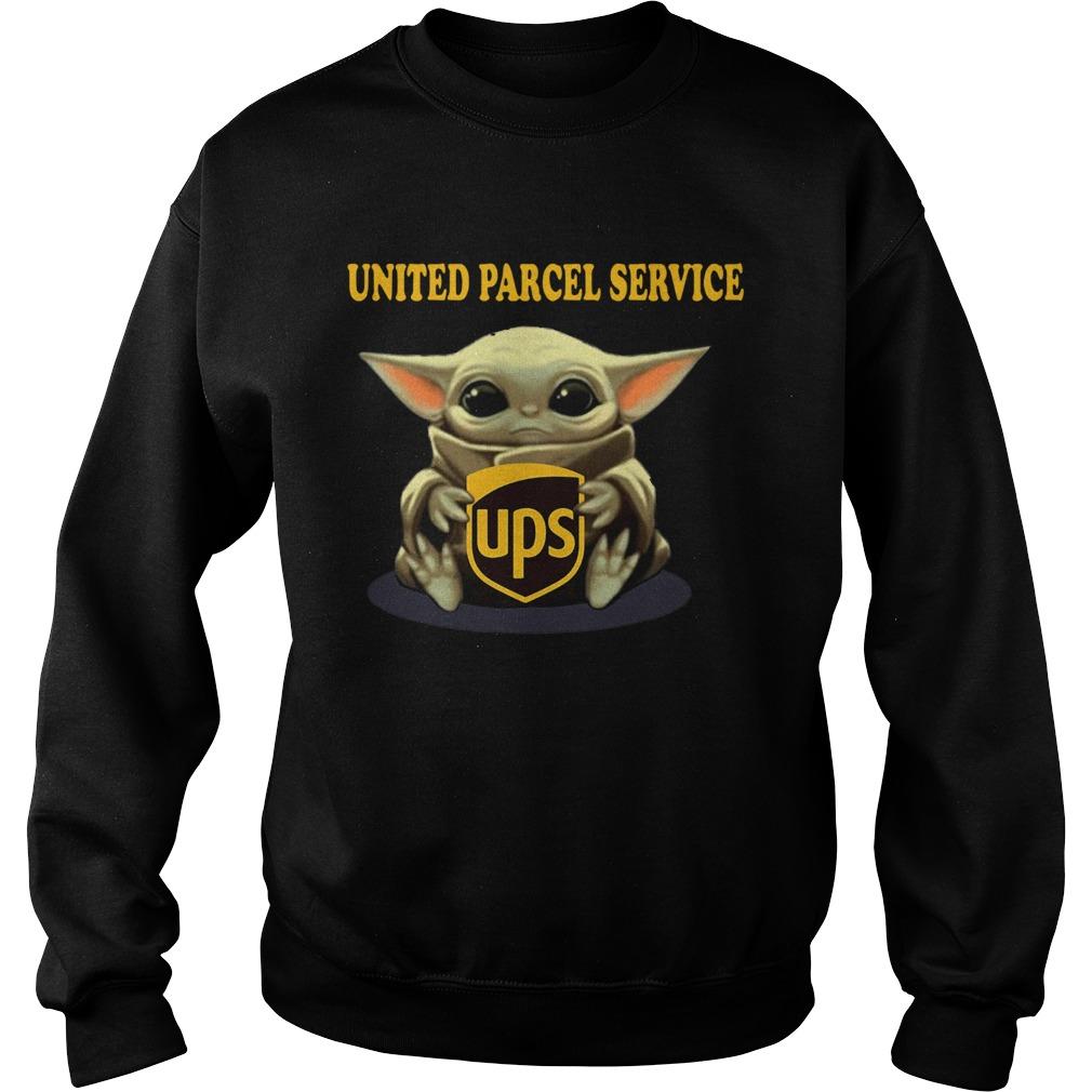 Baby Yoda Hugging United Parcel Service  Sweatshirt