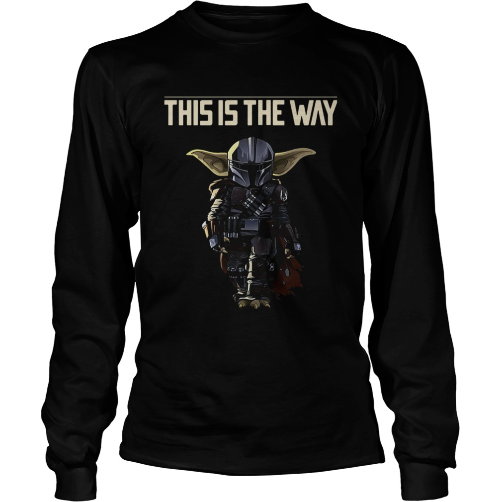 Baby Yoda The Mandalorian This Is The Way  LongSleeve