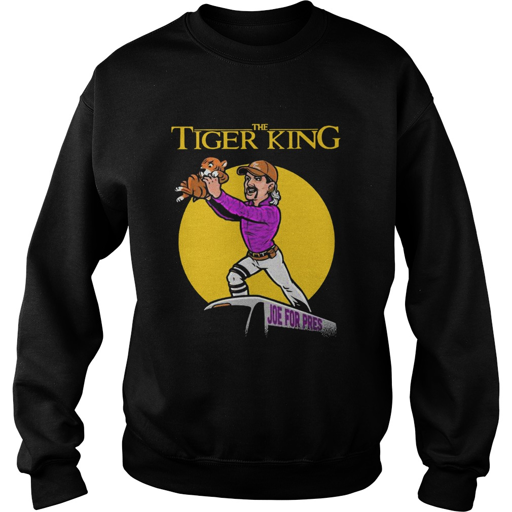 The Lion King Joe For Pres The Tiger King Shirt Hoodie Sweatshirt And Long Sleeve