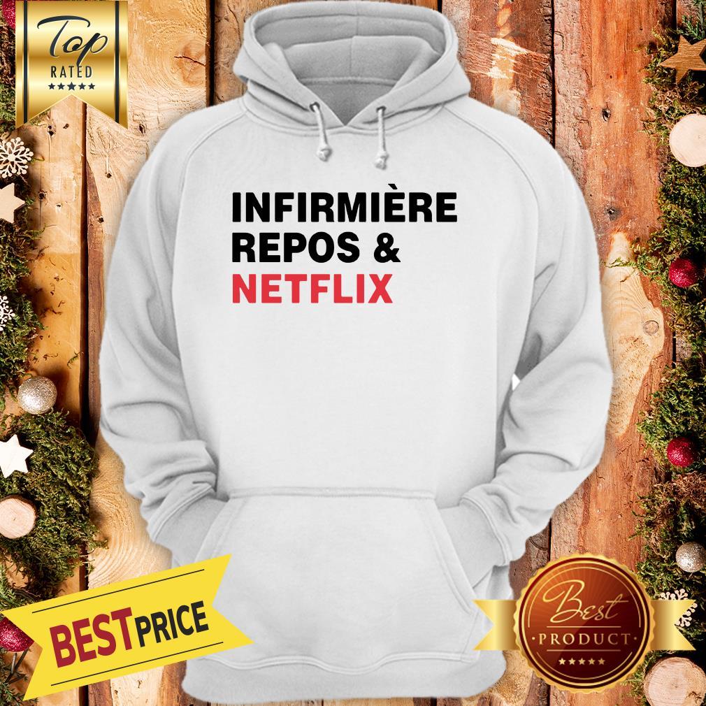 Official Infirmière Repos & Netflix Hoodie