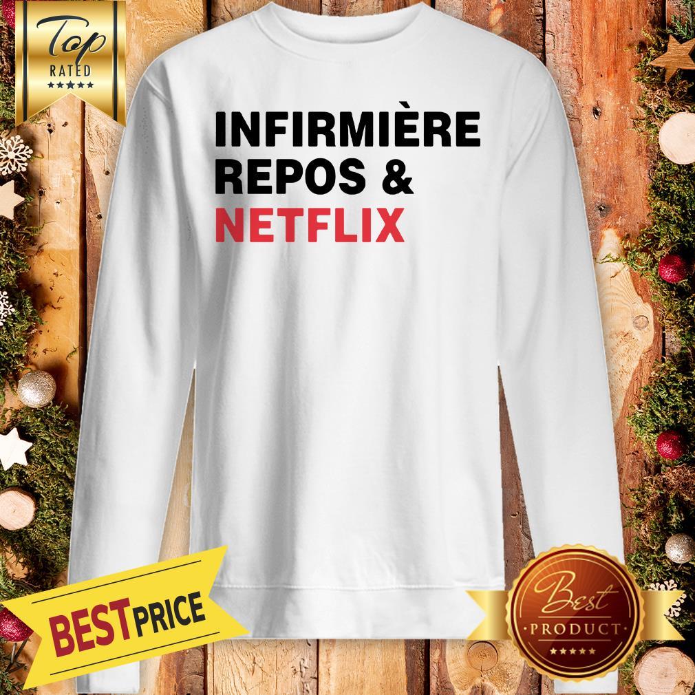 Official Infirmière Repos & Netflix Sweatshirt
