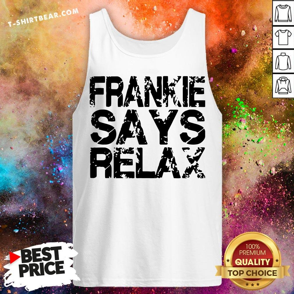 Funny Frankie Says Relax Tank Top - Design By T-shirtbear.com