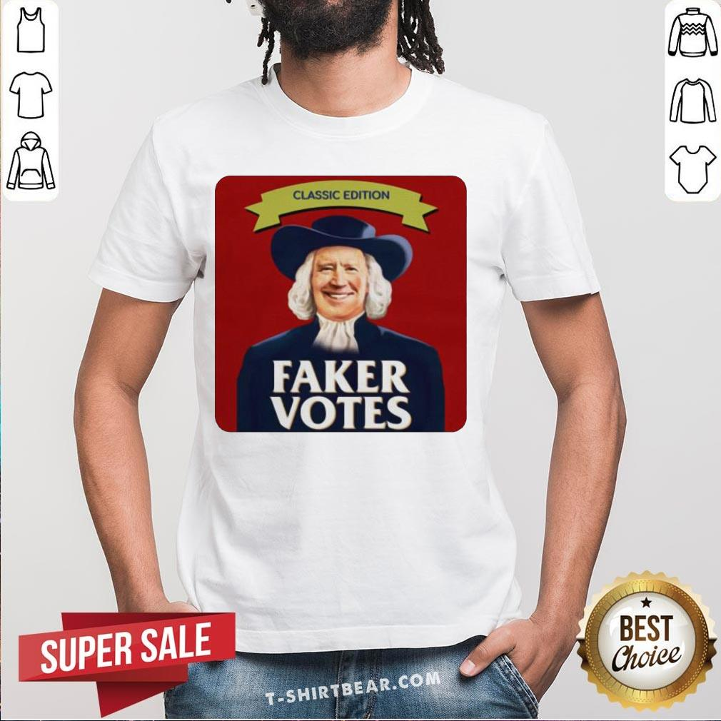 Funny Joe Biden Classic Edition Faker Votes Shirt - Design by T-shirtBear.com