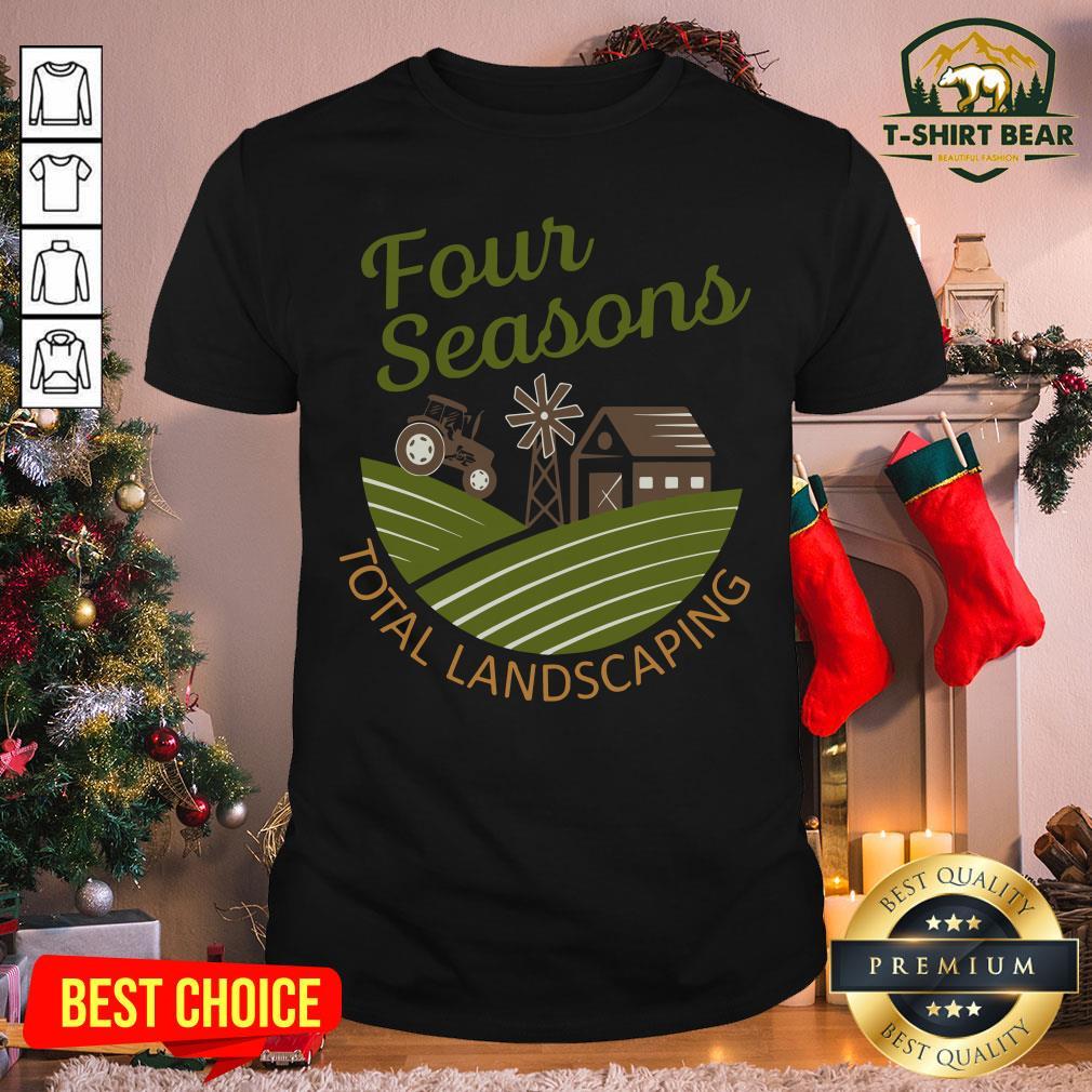 Top Four Seasons Total Landscaping Farm Shirt- Design by T-shirtBear.com
