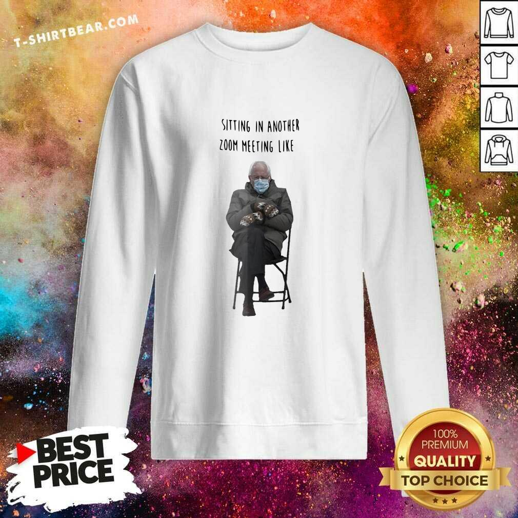 Angry Bernie Sanders Sitting In Another 7 Zoom Meeting Like Sweatshirt - Design by T-shirtbear.com
