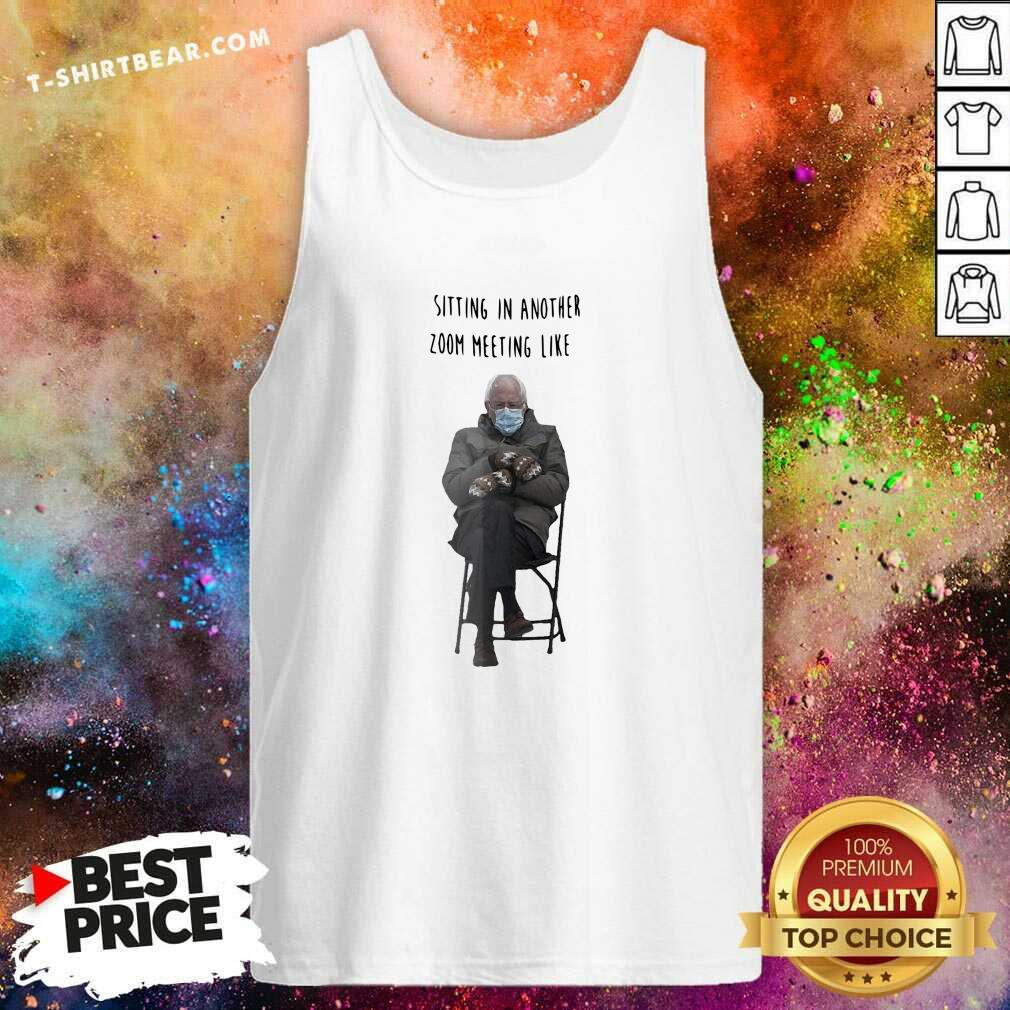 Angry Bernie Sanders Sitting In Another 7 Zoom Meeting Like Tank Top - Design by T-shirtbear.com