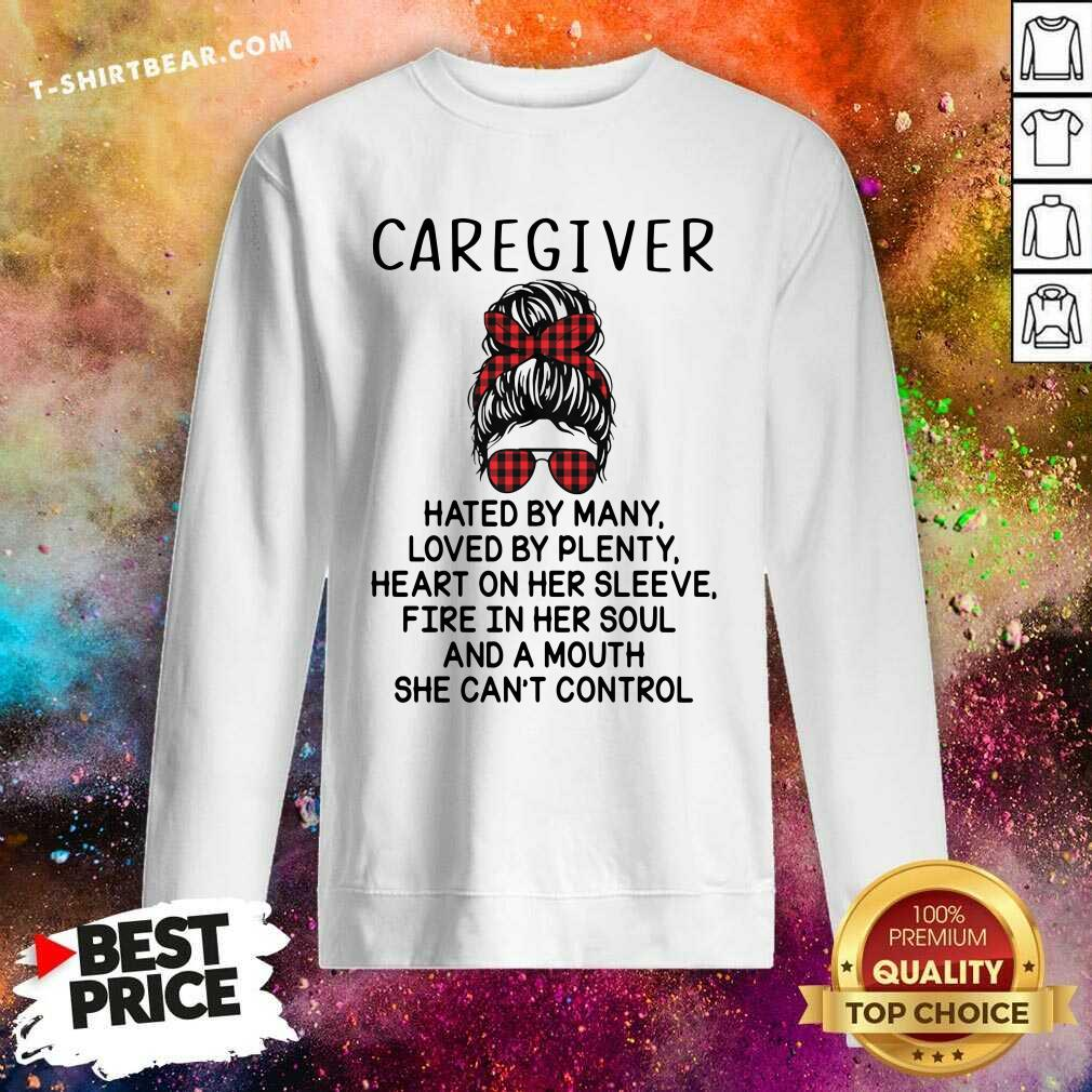 Depressed Caregiver And A Mouth 5 She Cant Control Sweatshirt - Design by T-shirtbear.com