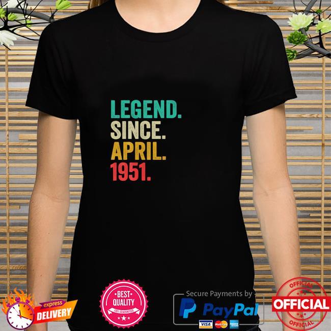 Born In April 1951 70Th Birthday Decoration 70 Yrs Shirt