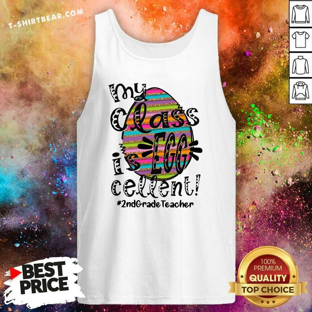 Lovely My Class Is Egg Cellent 2nd Grade Teacher Tank Top - Design by T-shirtbear.com