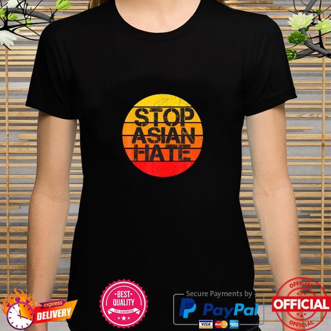 Stop Asian Hate, No Racism retro shirt