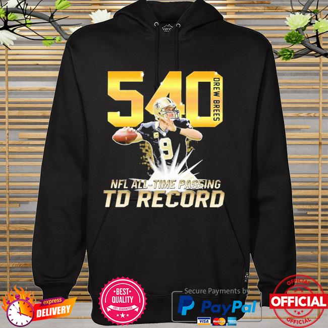 540 Drew Brees NFL All-time passing to record hoodie