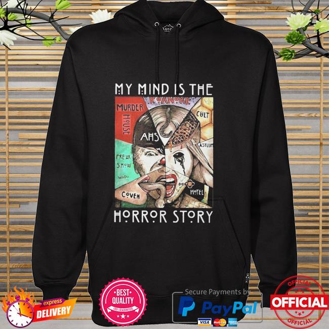 American horror story my mind is the horror story hoodie