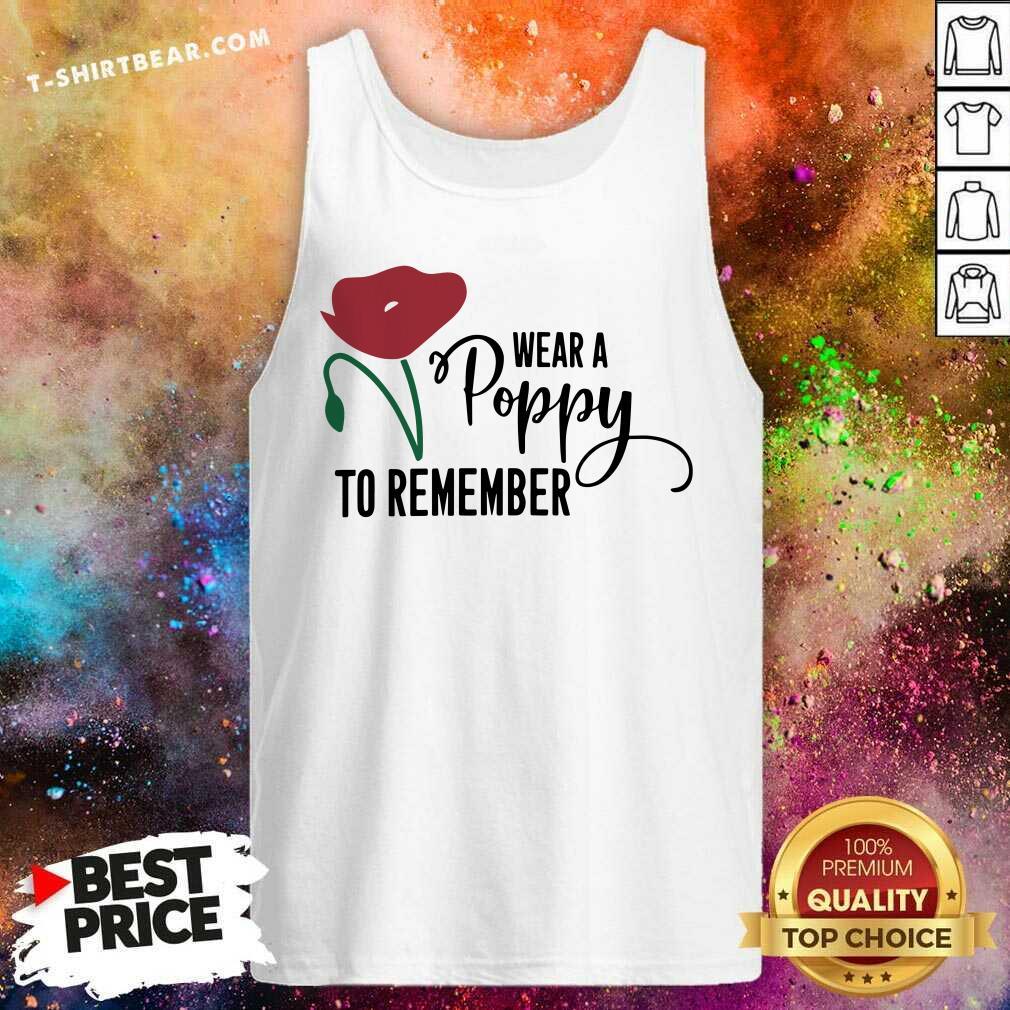 Beautiful Wear A Poppy To Remember Tank Top - Design by T-shirtbear.com