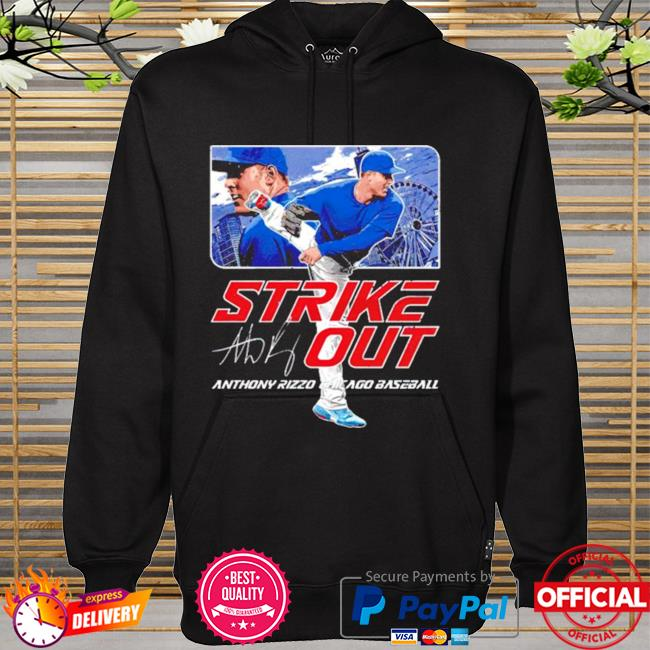 Chicago Baseball Anthony Rizzo Strikeout signature hoodie