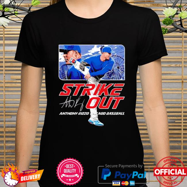 Chicago Baseball Anthony Rizzo Strikeout signature shirt