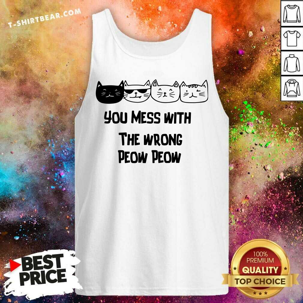 Cute Cats You Mess With The Wrong Peow Peow Tank Top - Design by T-shirtbear.com