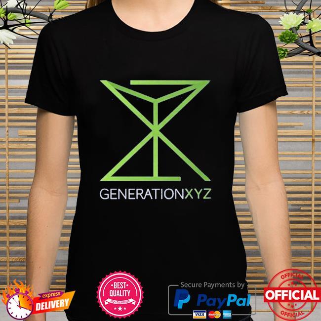 Generation xyz shirt