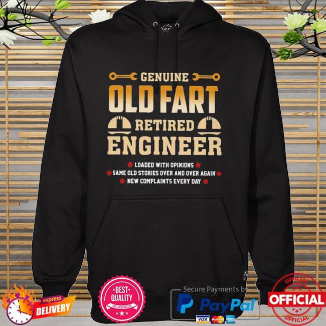 Genius Old Fart Retired Engineer Shirt hoodie