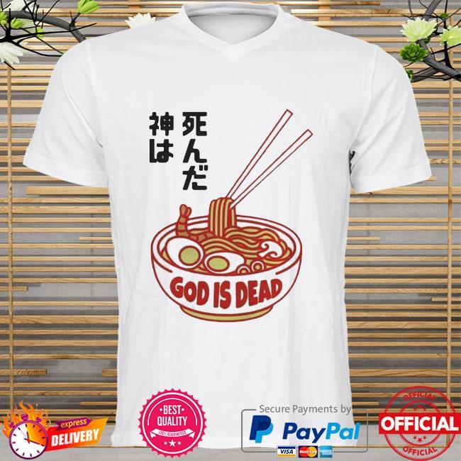 God Is Dead Ramen Shirt