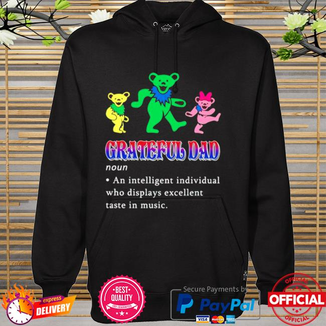 Grateful Dad an intelligent individual hoodie