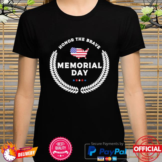 Honor the Brave memorial day 2021 t-shirt