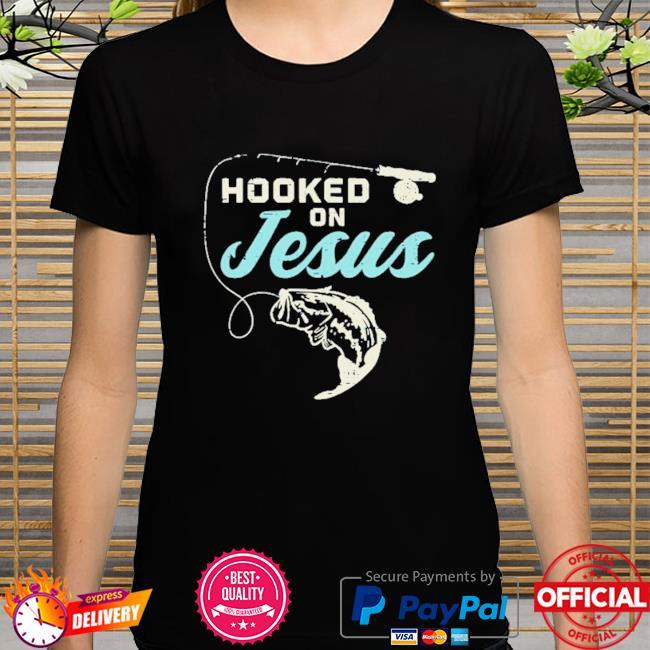 Hooked On Jesus Fishing Shirt