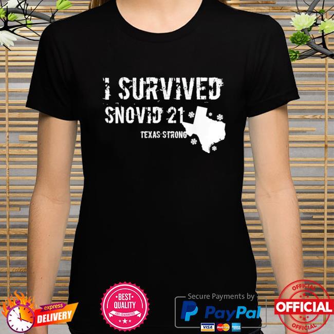 I survived snovid-21 Texas shirt