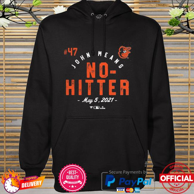 John Means Baltimore Orioles No Hitter hoodie