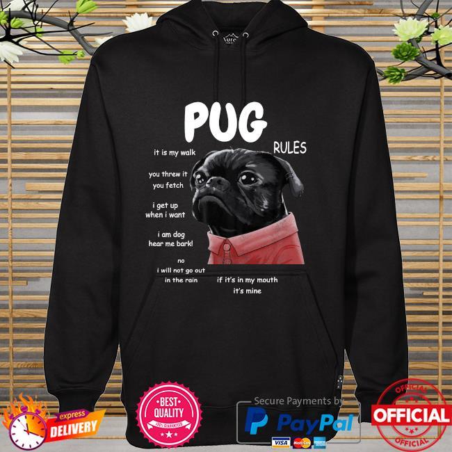 Kawaii Funny Black Pug Rules hoodie