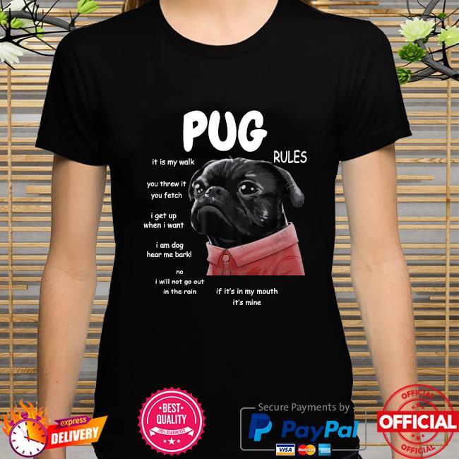 Kawaii Funny Black Pug Rules shirt