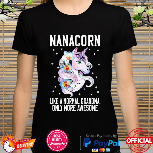Nanacorn cute unicorn lover mother day gift grandma shirt