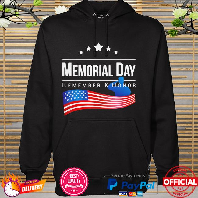 Memorial day remember and honor american flag 2021 hoodie