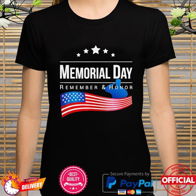 Memorial day remember and honor american flag 2021 shirt