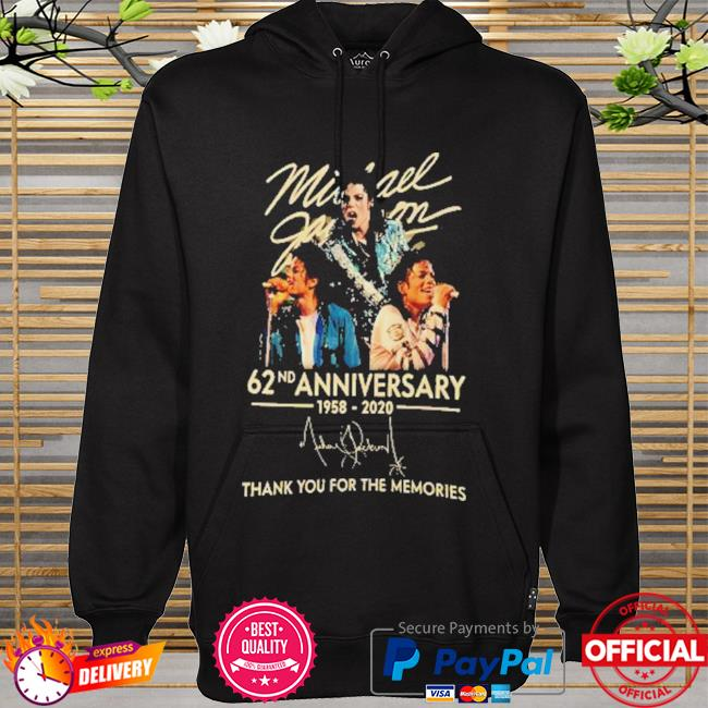 Michael jackson 62nd anniversary 1958-2020 signature thank you for the memories hoodie