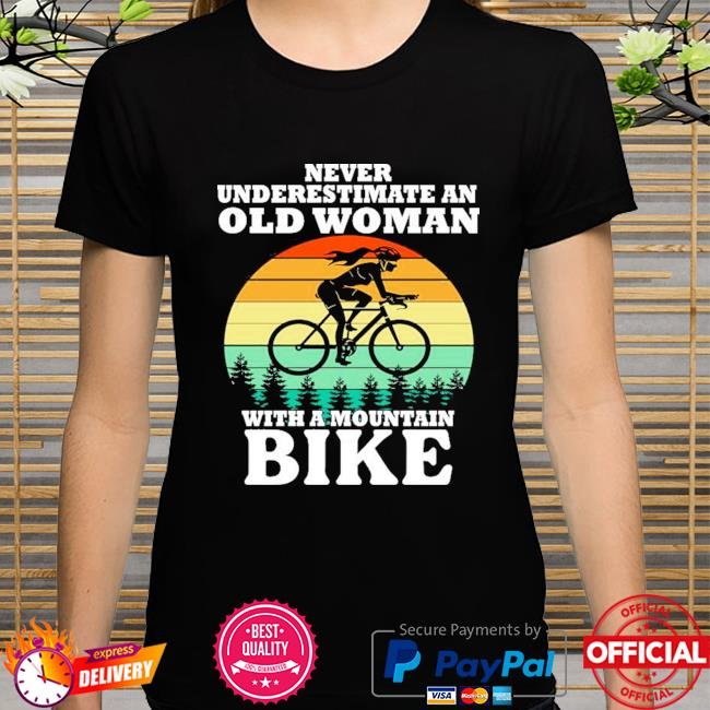 Never underestimate an old woman with a mountain bike vintage shirt