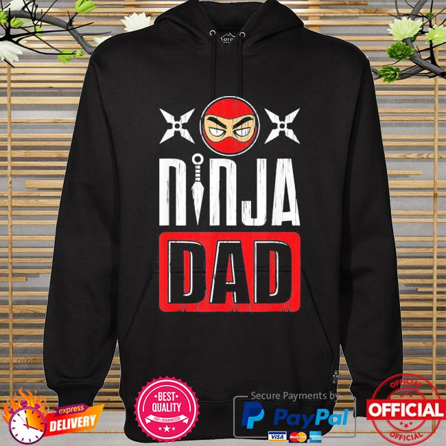 Ninja dad father's day hoodie