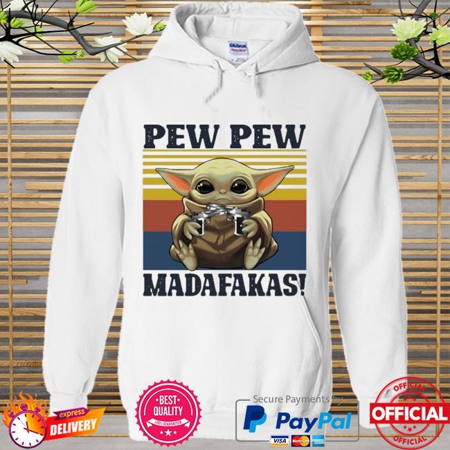 Official Baby yoda guns pew pew madafakas vintage Hoodie