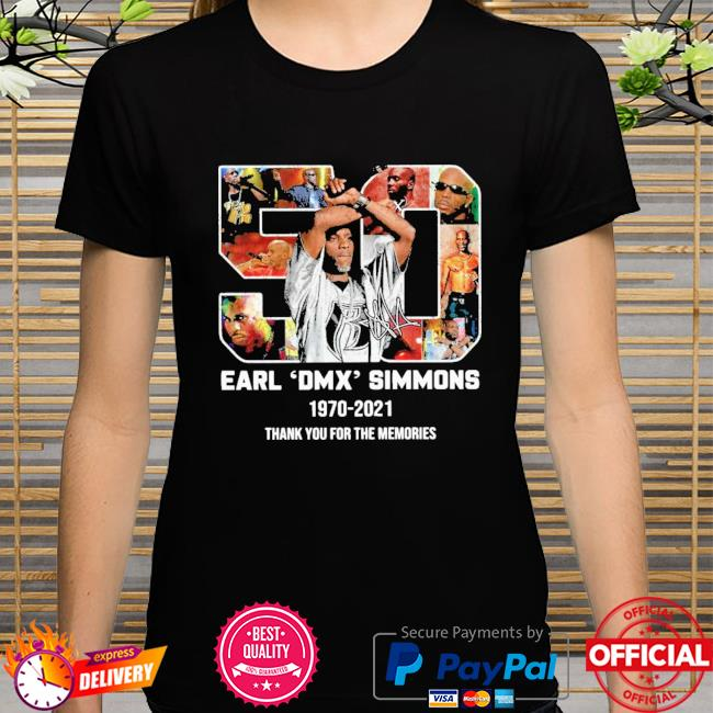 Official earl dmx simmons 1970-2021 signature thank you for the memories shirt