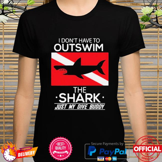 Outswim The Shark Just My DIve Buddy Shirt