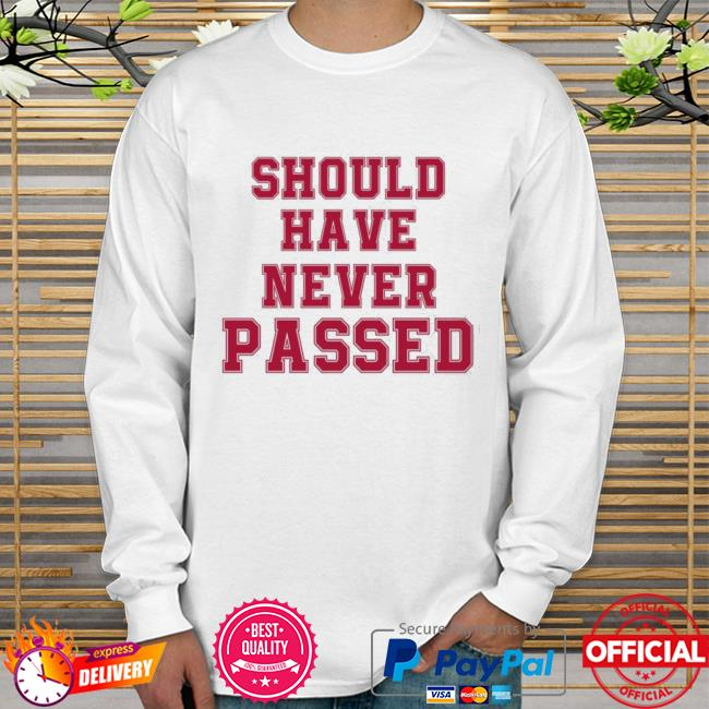 Should have never passed Sweater