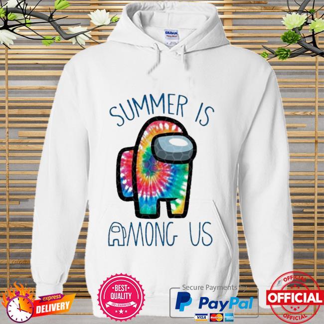 Summer is among us Hoodie