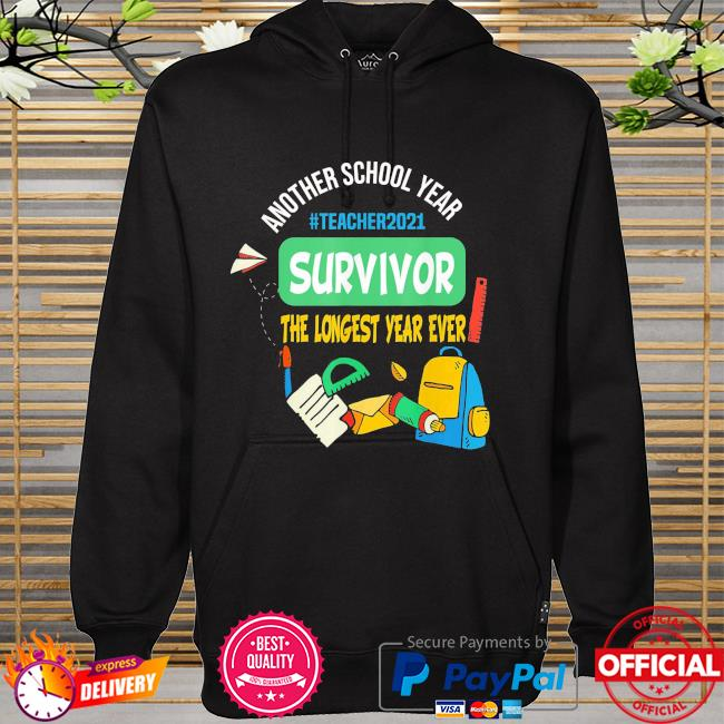 Survivor another school year the longest school year ever hoodie