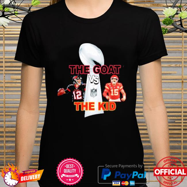 The goat vs the kid super bowl 2021 tom brady tb bucs vs kc Chiefs patrick mahomes shirt
