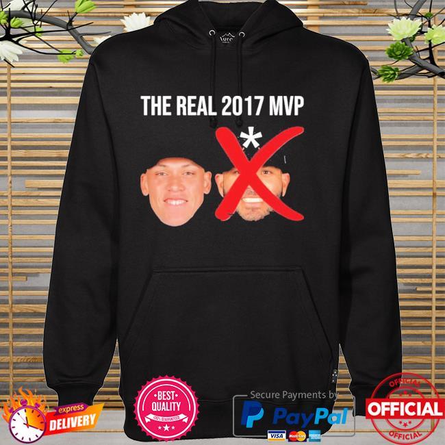 The Real 2017 Mvp Aaron Judge Not Altuve New Shirt hoodie