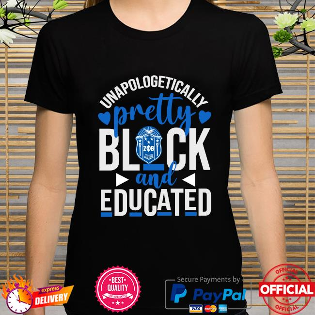 Unapologetically pretty black and educated zeta phi beta heart styles 90's shirt