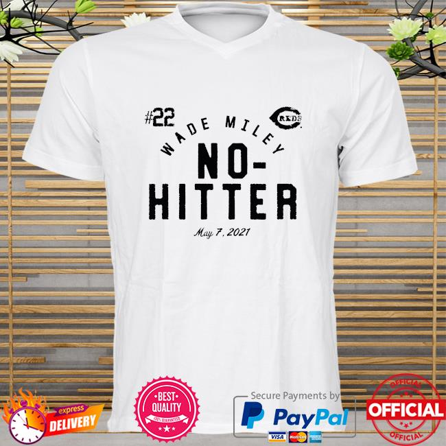 Wade Miley Cincinnati Reds No Hitter shirt