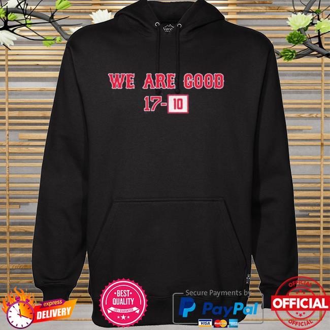 We are good 1710 hoodie
