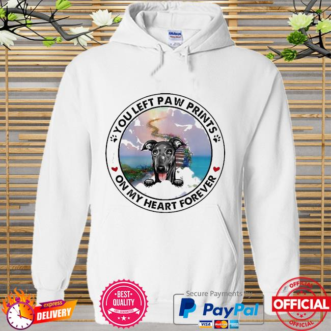 You left paw prints Greyhound On My Heart Forever Shirt Hoodie